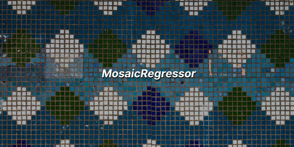 mosaicregressor.jpg