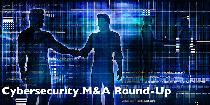 Cybersecurity M&A Roundup for June 2021